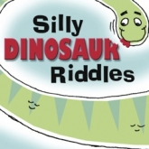 SILLY DINOSAUR RIDDLES : eBook Preview