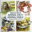 Animal Fact, Animal Fable