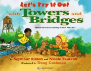 Let's Try it Out: Towers and Bridges