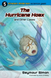 The Hurricane Hoax and Other Cases