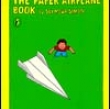 THE PAPER AIRPLANE BOOK