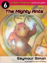 The Mighty Ants and Other Cases